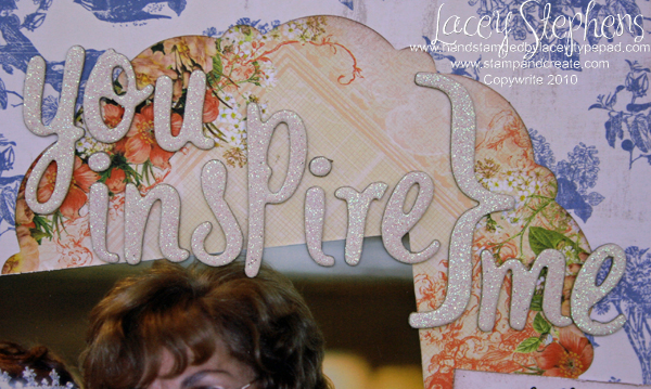 You inspire me_SSS Inspired_Lacey 4
