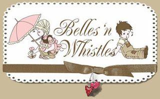 Belles n Whistles